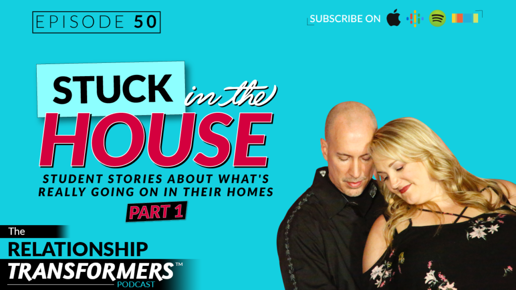 50: Stuck In The House: Student Stories About What's Really Going On In Their Homes - Part 1